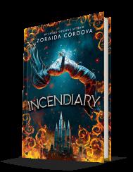 incendiary by Zoraida Córdova