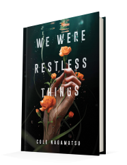reading We Were Restless Things