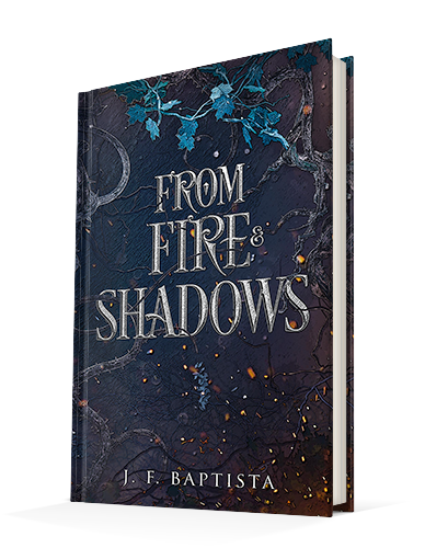 From Fire and Shadows